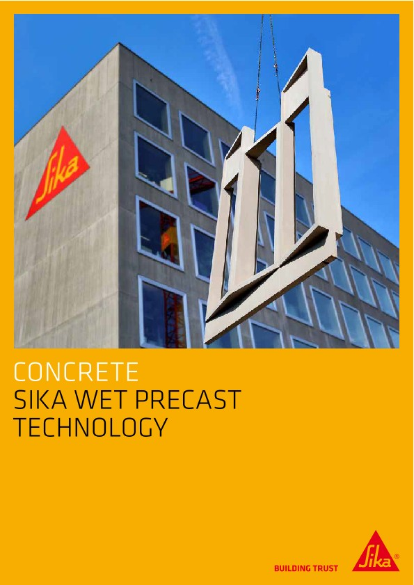Sika Wet Preacast Technology