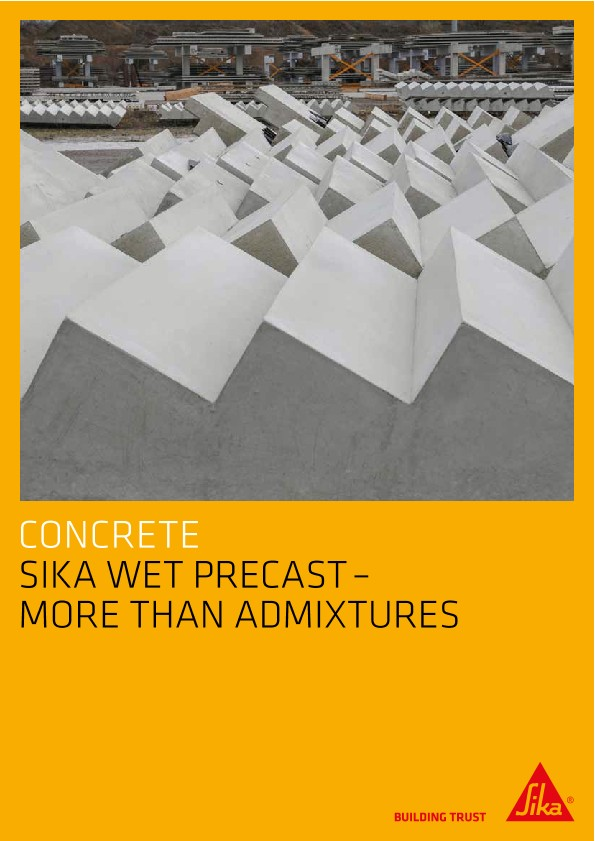 Wet Precast - More Than Just Admixtures