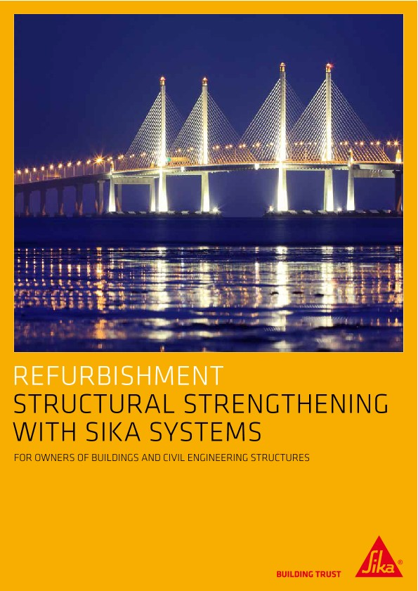 Sika Solutions for Structural Strengthening